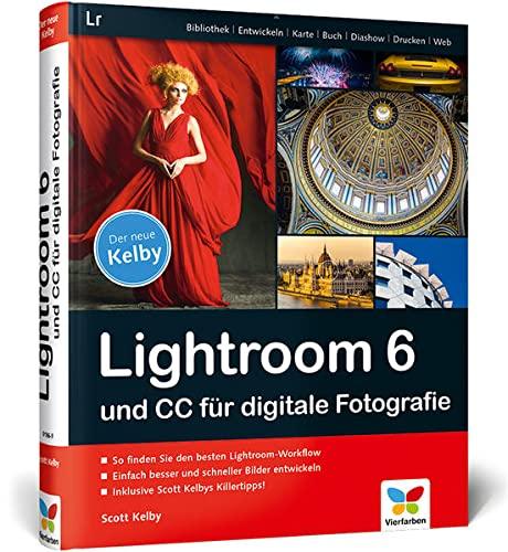 9783842101869: Lightroom 6 und CC für digitale Fotografie