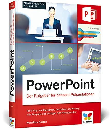 9783842101937: PowerPoint: Der Ratgeber für bessere Präsentationen. Aktuell zu PowerPoint 2013 und 2016