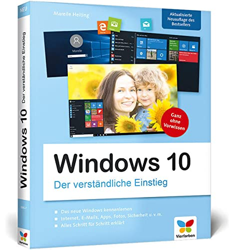 9783842102057: Windows 10: Der verständliche Einstieg. Das Praxis-Handbuch zu Windows 10 in Farbe - aktualisierte Neuauflage des Bestsellers!