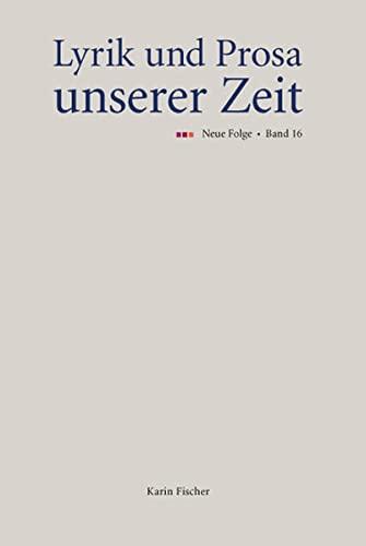 9783842240735: Lyrik und Prosa unserer Zeit: Neue Folge, Band 16