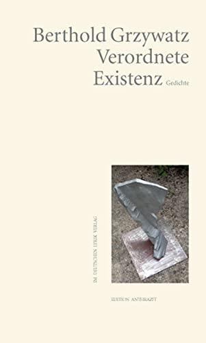 Verordnete Existenz: Grzywatz, Berthold