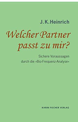 9783842242722: Welcher Partner passt zu mir?: Liebe regiert die Welt!