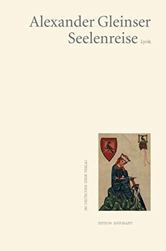 Seelenreise: Gleinser, Alexander
