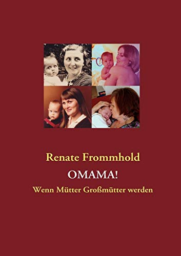 OMAMA! - Frommhold, Renate
