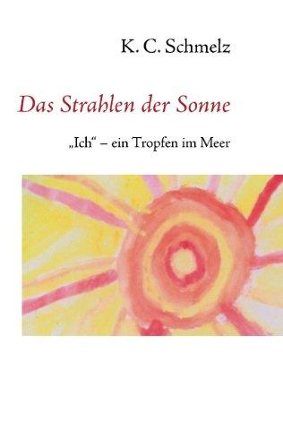 9783842302624: Das Strahlen Der Sonne (German Edition)