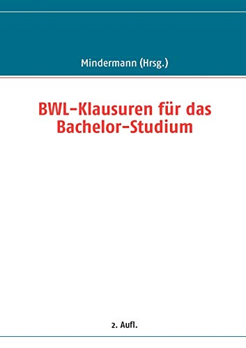 BWL-Klausuren für das Bachelor-Studium