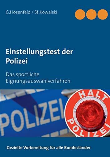Einstellungstest der Polizei: Das sportliche Eignungsauswahlverfahren : Das sportliche Eignungsauswahlverfahren - Stefan Kowalski