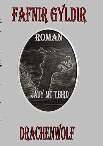Fafnir Gydir (German Edition) - Mc T.Bird, Jady