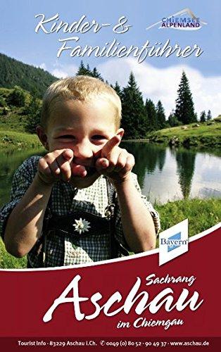 Kinder und Familienführer Aschau im Chiemgau - Marion Bischoff