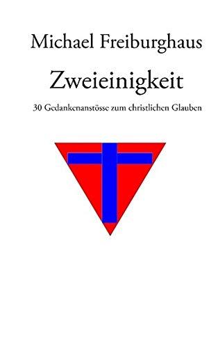 9783842319523: Zweieinigkeit (German Edition)