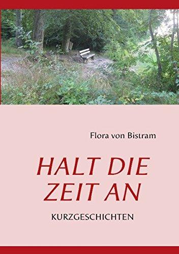9783842326361: Halt Die Zeit an (German Edition)