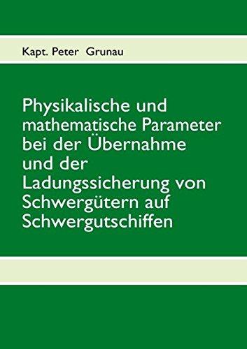 9783842326637: Physikalische und mathematische Parameter bei der Übernahme und der Ladungssicherung von Schwergütern auf Schwergutschiffen
