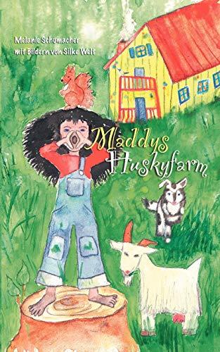 9783842327023: Maddy's Huskyfarm