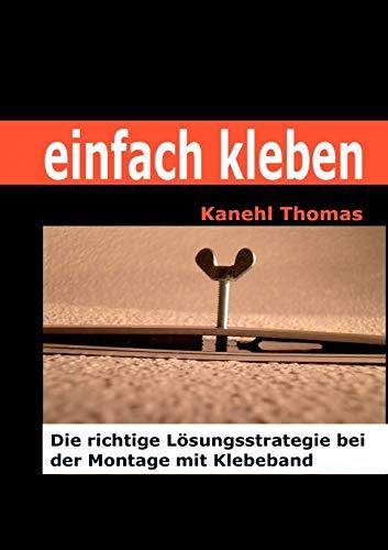 Einfach Kleben: Kanehl Thomas