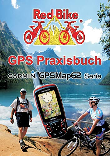 9783842327702: GPS Praxisbuch Garmin GPSMap62