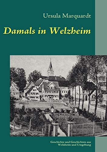 9783842329362: Damals in Welzheim