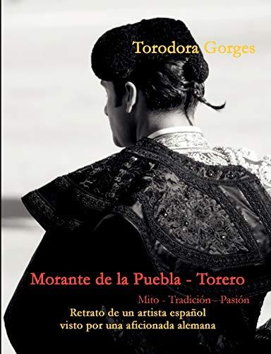 9783842329676: Morante de la Puebla - Torero (Spanish Edition)