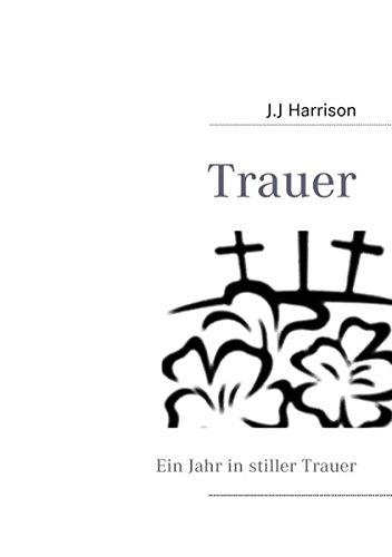 Trauer (Paperback) - J J Harrison