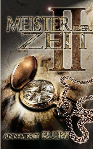 Meister der Zeit II: Die Gesellin - Ann-Merit Blum