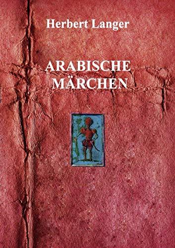 "Arabische M""rchen: Langer, Herbert"