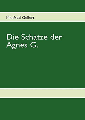9783842331532: Die Sch�tze der Agnes G.