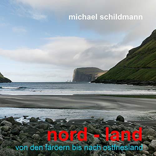 nord - land - Schildmann, Michael