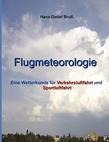 9783842332195: Flugmeteorologie (German Edition)