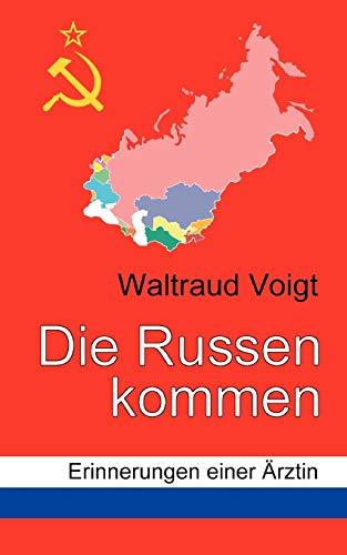 Die Russen kommen (Paperback) - Waltraud Voigt