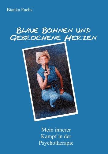 9783842334823: Blaue Bohnen und gebrochene Herzen