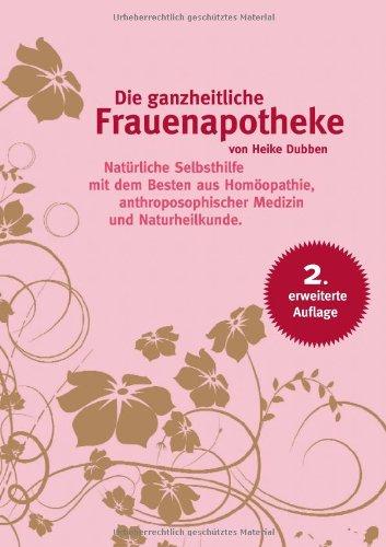 9783842337275: Die ganzheitliche Frauenapotheke (German Edition)