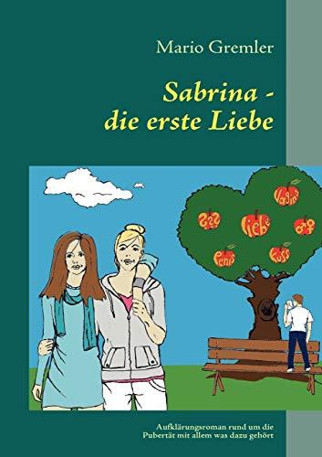 9783842337428: Sabrina - die erste Liebe