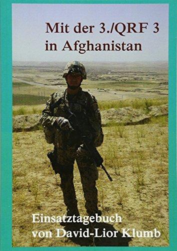 Mit der 3./QRF 3 in Afghanistan - David-Lior Klumb