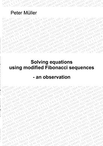 9783842339620: Solving equations - using modified Fibonacci sequences