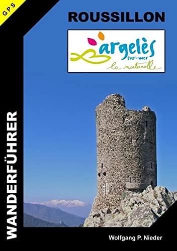9783842340565: Wanderführer Roussillon - Argelès-sur-Mer: 'la naturelle'