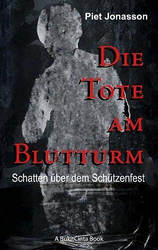 9783842342446: Die Tote am Blutturm: Schatten über dem Schützenfest