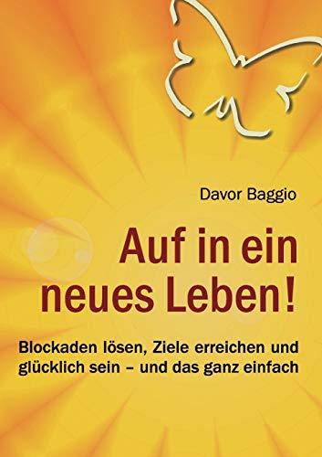 Auf in ein neues Leben!: Baggio, Davor