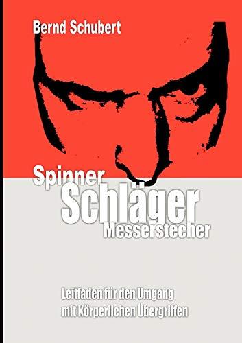 9783842347823: Spinner Schläger Messerstecher (German Edition)