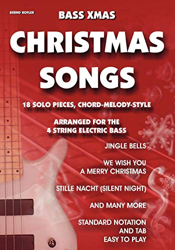 Bass Xmas Christmas Songs: Bernd Kofler