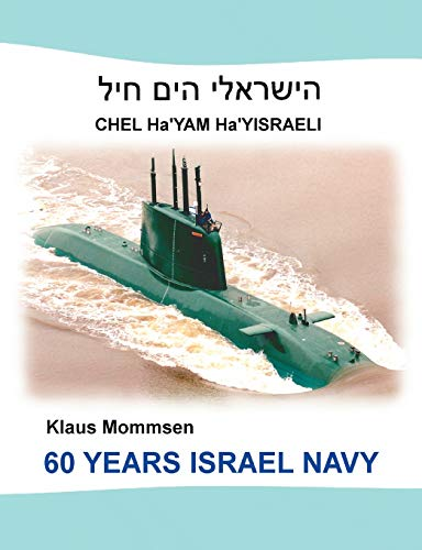 9783842349063: 60 YEARS ISRAEL NAVY