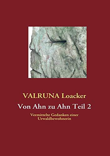 9783842349438: Von Ahn zu Ahn Teil 2 (German Edition)