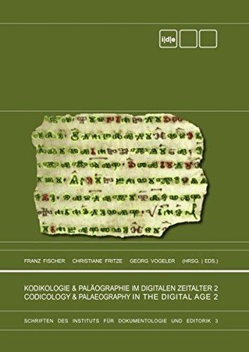 9783842350328: Kodikologie und Paläographie im digitalen Zeitalter 2 - Codicology and Palaeography in the Digital Age 2: Schriften des Instituts für Dokumentologie und Editorik 3