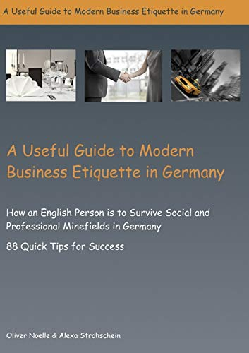 9783842352292: A Useful Guide to Modern Business Etiquette in Germany