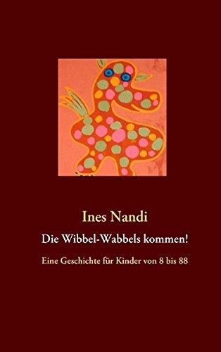9783842352711: Die Wibbel-Wabbels kommen!