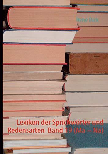 9783842353411: Lexikon der Sprichwörter und Redensarten  Band 19 (Ma â