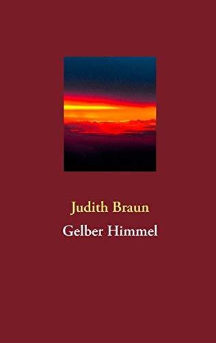 9783842353923: Gelber Himmel