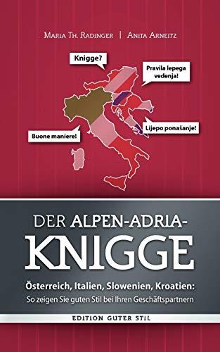 9783842354791: Der Alpen-Adria-Knigge