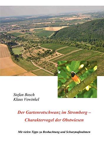 Der Gartenrotschwanz Im Stromberg: Stefan Bosch