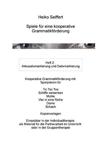 Kooperative Grammatikforderung. Heft 2: Seiffert, Heiko