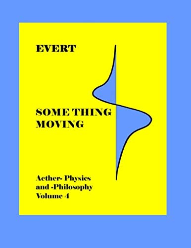 Something Moving: Alfred Evert