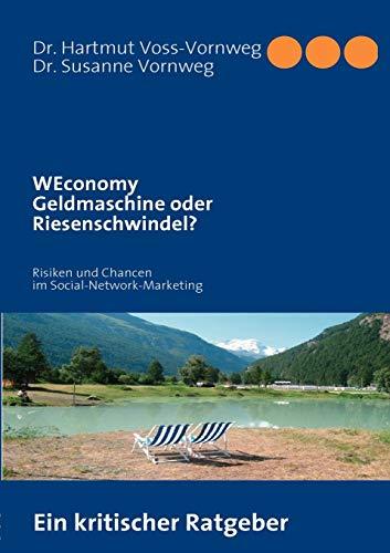 """9783842363977: """"WEconomy"""" Geldmaschine oder Riesenschwindel?"""
